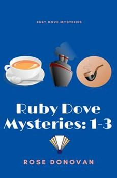 Ruby Dove Mysteries: 1-3 - Book  of the Ruby Dove Mysteries