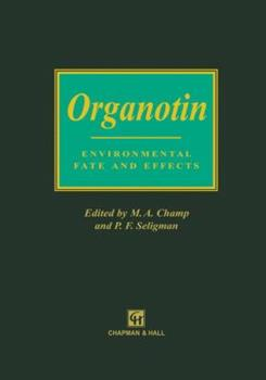 Paperback Organotin: Environmental Fate and Effects Book