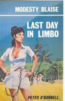 Last Day in Limbo - Book #8 of the Modesty Blaise