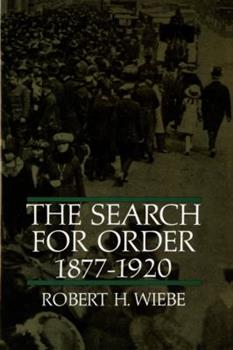 The Search for Order, 1877-1920 - Book  of the Making of America