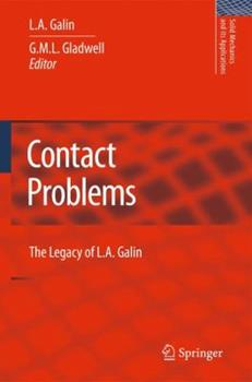 Paperback Contact Problems: The Legacy of L.A. Galin Book