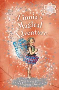 Paperback Zinnia's Magical Adventure: A Flower Fairy Chapter Book (Flower Fairies) Book
