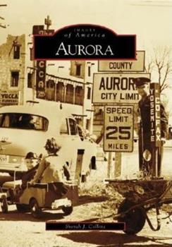 Aurora - Book  of the Images of America: Colorado