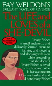 The Life and Loves of a She-Devil 0345323750 Book Cover