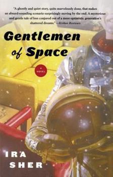 Gentlemen of Space: A Novel 074324219X Book Cover