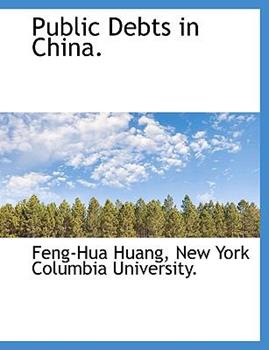 Paperback Public Debts in China Book