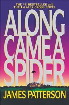 Along Came a Spider 0446364193 Book Cover