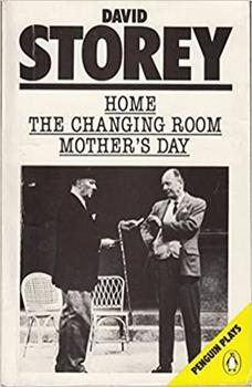 Home; The Changing Room; Mother's Day (Penguin Plays) 0140481451 Book Cover