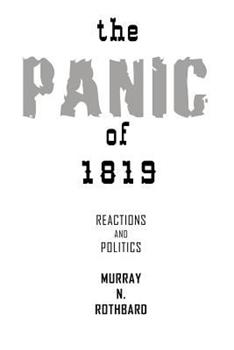 Panic of 1819 Reactions and Policies 1607964775 Book Cover
