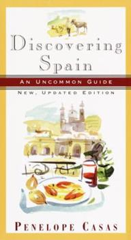 Discovering Spain: An Uncommon Guide (New, Updated Edition) (Discovering Spain) 0679765697 Book Cover