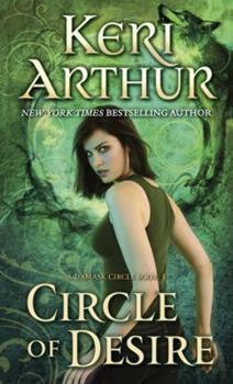 Circle of Desire - Book #3 of the Damask Circle