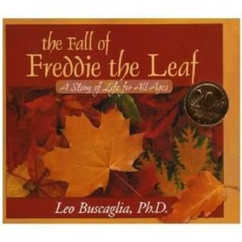 Hardcover The Fall of Freddie the Leaf : A Story of Life for All Ages Book