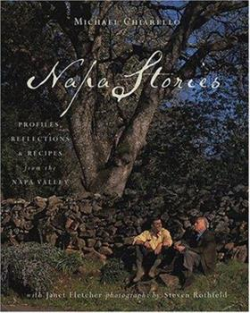 Napa Stories: Profiles, Reflections, and Recipes from the Napa  Valley 1584791160 Book Cover