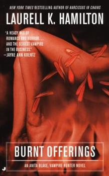 Burnt Offerings - Book #7 of the Anita Blake, Vampire Hunter