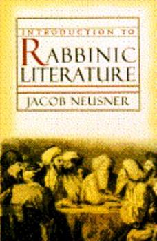 Introduction to Rabbinic Literature - Book  of the Anchor Bible Reference Library