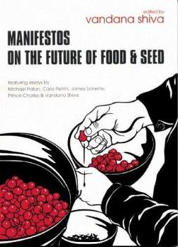 Manifestos on the Future of Food and Seed 0896087778 Book Cover
