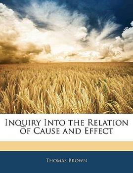 Paperback Inquiry into the Relation of Cause and Effect Book