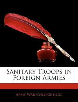 Paperback Sanitary Troops in Foreign Armies Book