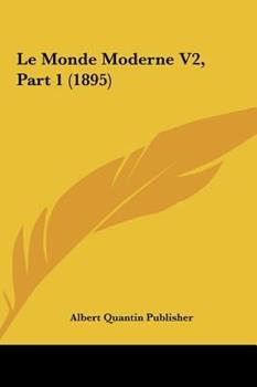 Hardcover Le Monde Moderne V2, Part Book