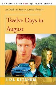 Twelve Days in August - Book  of the Griswold Quartet