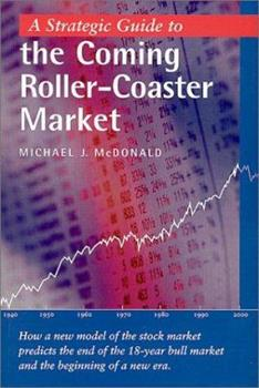 A Strategic Guide to the Coming Roller-Coaster Market 0970173903 Book Cover