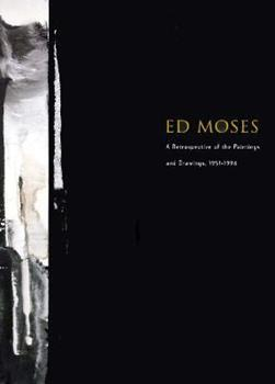 Ed Moses: A Retrospective of Paintings and Drawings, 1951-1996 0914357425 Book Cover