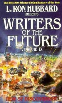 L. Ron Hubbard Presents Writers of the Future Volume IX - Book #9 of the L. Ron Hubbard Presents Writers of the Future