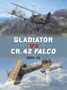 Gladiator vs CR.42 Falco: 1940–41 - Book #47 of the Duel