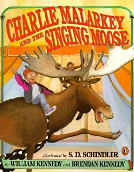 Charlie Malarkey and the Singing Moose (Picture Puffins) 0670846058 Book Cover
