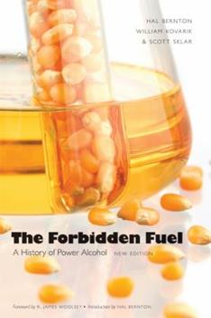 Forbidden Fuel: Power Alcohol in the Twentieth Century 0941726002 Book Cover