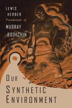Our synthetic environment (Harper colophon books ; CN 363) 1684222338 Book Cover