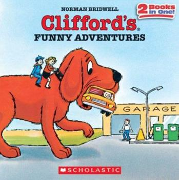 Clifford's Funny Adventures (Clifford) - Book  of the Clifford the Big Red Dog