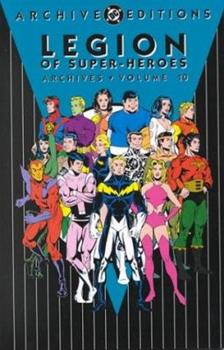 Legion of Super-Heroes Archives, Vol. 10 - Book  of the DC Archive Editions