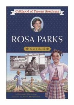 Rosa Parks - Book  of the Childhood of Famous Americans
