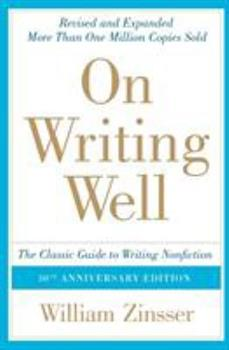 Paperback On Writing Well : The Classic Guide to Writing Nonfiction Book
