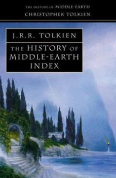 The History of Middle-Earth Index - Book  of the Middle-earth Universe