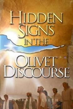 Paperback Hidden Signs in the Olivet Discourse Book