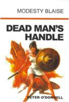 Dead Man's Handle - Book #12 of the Modesty Blaise