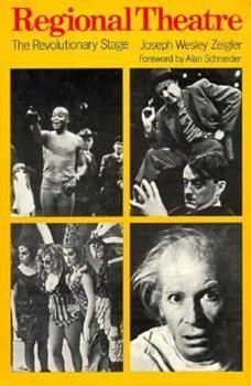 Paperback Regional Theatre: The Revolutionary Stage (A Da Capo paperback) Book