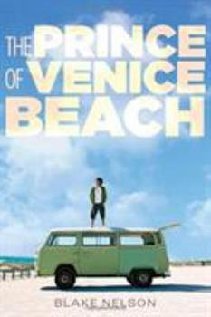 The Prince of Venice Beach 0316230464 Book Cover