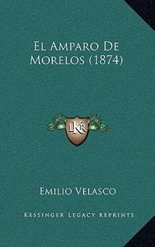 Hardcover El Amparo de Morelos Book