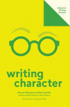 Misc. Supplies Writing Character (Lit Starts): A Book of Writing Prompts Book