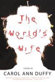 Paperback The World's Wife: Poems Book