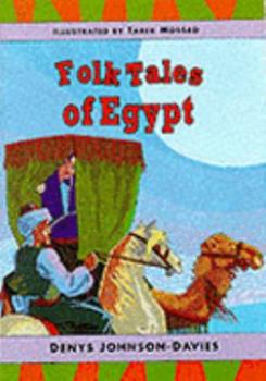 Folk Tales of Egypt (Tales from Egypt & the Arab World Series) 9775325145 Book Cover