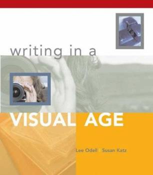 Writing in a Visual Age 0312394977 Book Cover