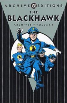The Blackhawk Archives, Vol. 1 - Book  of the DC Archive Editions