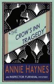 The Crow's Inn Tragedy - Book #3 of the Inspector Furnival