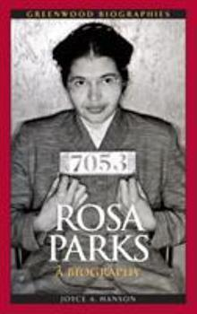 Rosa Parks: A Biography - Book  of the Greenwood Biographies