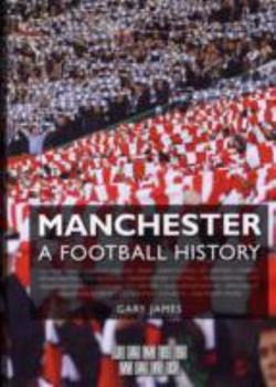Hardcover Manchester - A Football History Book