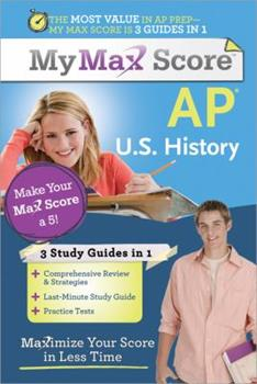 Paperback My Max Score AP U. S. History : Maximize Your Score in Less Time Book